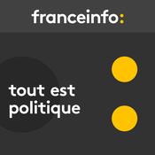 France Info - Tout est politique