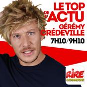 Gérémy Crédeville - Le top de l\'actu de Rire & Chansons