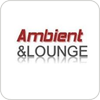 "écouter ""Ambient And Lounge"""