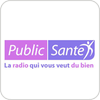 """écouter """"Radio Public Santé"""""""