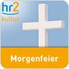 """écouter """"hr2 kultur - Morgenfeier"""""""