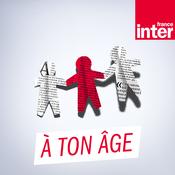 France Inter - A ton âge