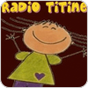 """écouter """"Radio Titine"""""""