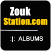"""écouter """"Zoukstation Zouk Albums"""""""