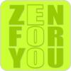 """écouter """"ZEN FOR YOU"""""""