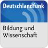 """écouter """"Deutschlandfunk - Wissenschaft und Bildung"""""""