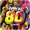 """écouter """"Total 80s Rewind"""""""