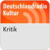 """écouter """"Deutschlandradio Kultur - Kritik"""""""