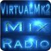 """écouter """"VirtualMk2 Mix Radio"""""""