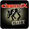 """écouter """"chroniX GRIT"""""""