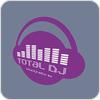 """écouter """"TOTAL DJ"""""""