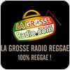 """écouter """"La Grosse Radio Reggae"""""""
