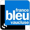 """écouter """"France Bleu Vaucluse"""""""