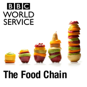 BBC World Service - The Food Chain