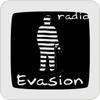 """écouter """"Radio Evasion"""""""