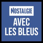Nostalgie Avec les Bleus