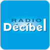 "écouter ""Radio Décibel"""