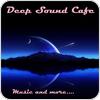 "écouter ""Deep-Sound-Cafe"""