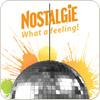 "écouter ""Nostalgie - What a feeling"""