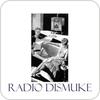 "écouter ""Radio Dismuke"""