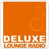 """écouter """"DELUXE LOUNGE RADIO"""""""