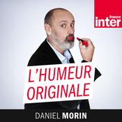 France Inter - L\'humeur originale de Daniel Morin