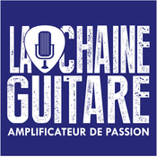 La Chaîne Guitare - Amplificateur de Passion