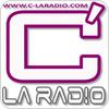 """écouter """"C' La Radio"""""""