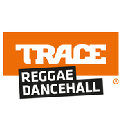 TRACE Reggae Dancehall