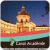 """écouter """"Canal Académie"""""""