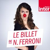 France Inter - Le billet de Nicole Ferroni