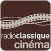 """écouter """"Radio Classique Cinema"""""""