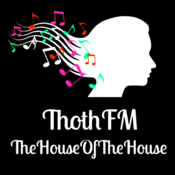 ThothFM TheHouseOfTheHouse