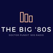 Doctor Pundit Radio - The Big \'80s