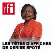 RFI - Les têtes d\'affiches de Denise Epoté