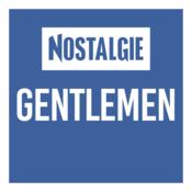 NOSTALGIE GENTLEMEN