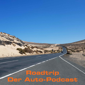 Roadtrip - Der Auto-Podcast