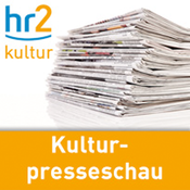 hr2 - Kulturpresseschau