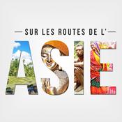 Sur les routes de l\'Asie