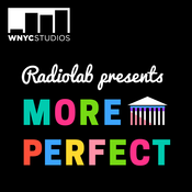 Radio Labs Presents: More Perfect