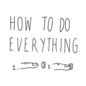 How To Do Everything