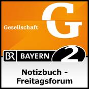 Notizbuch - Freitagsforum - Bayern 2
