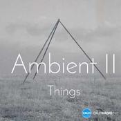 CALM RADIO - Ambient II - Things