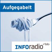 Aufgegabelt   Inforadio - Besser informiert