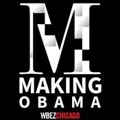 Making Obama - WBEZ