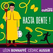 Hasta Dente! - France Culture