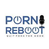 The Porn Reboot Podcast