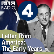 Letter from America by Alistair Cooke: The Early Years (1940s, 1950s and 1960s)