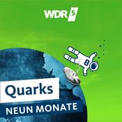 WDR 5 Quarks - Neun Monate