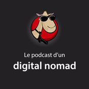 Le podcast d\'un digital nomad